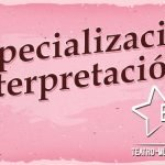 Especialización en Interpretación